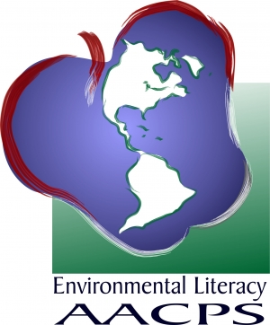 Environmental Literacy in AACPS - from dreams to reality!